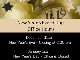 Office Hours: New Year's Eve & New Year's Day.