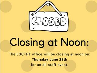 Closing at Noon on June 28, 2018.