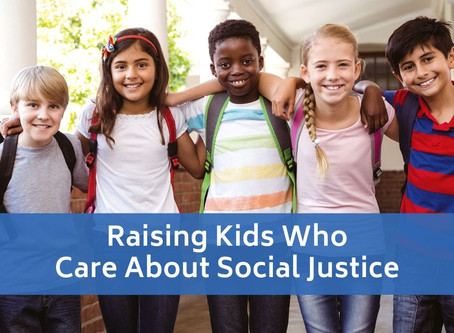 Raising Kids Who Care About Social Justice
