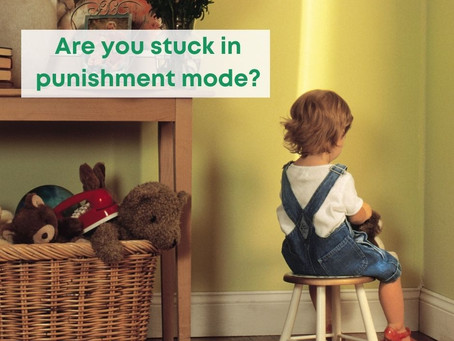 Are you stuck in punishment mode?