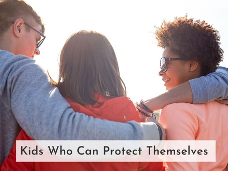Kids who can protect themselves