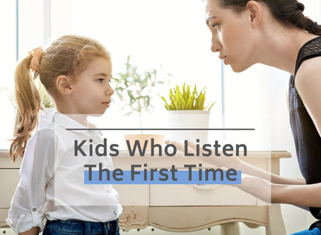 Kids Who Listen The First Time