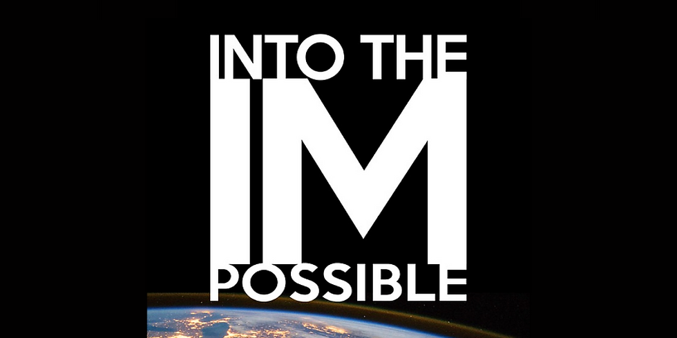 Into the Impossible