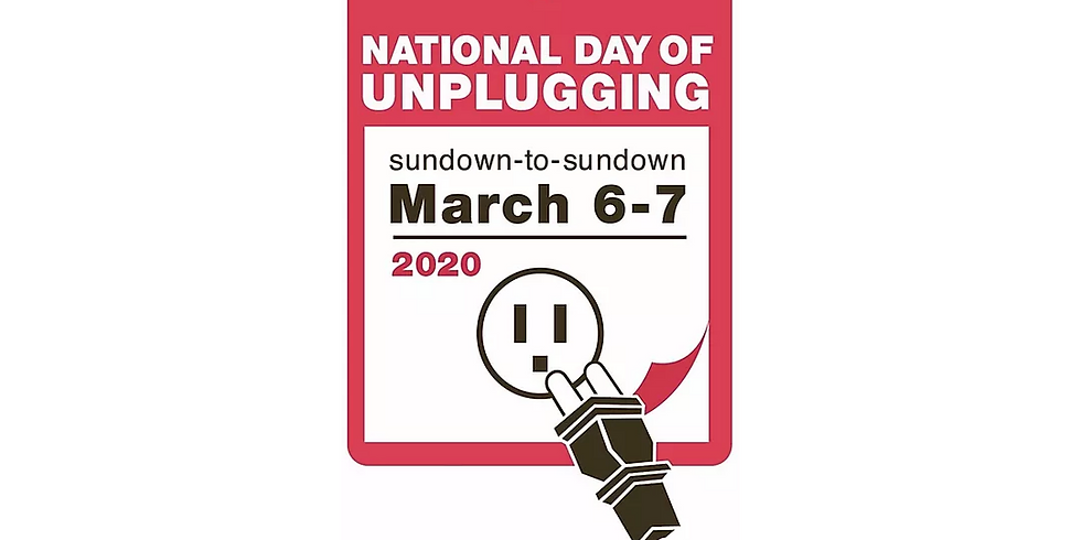National Day of Unplugging 2020
