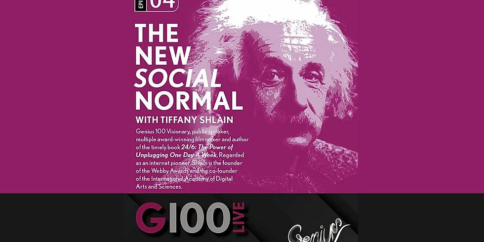 The New Social Normal Albert Einstein Foundation's Genius 100
