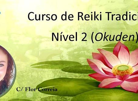 Curso de Reiki Tradicional Nível 2 (Okuden)