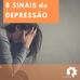 8 Sinais de DEPRESSÃO