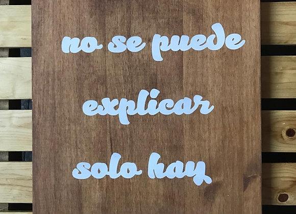 """Cartel madera """"El amor no se puede explicar"""""""