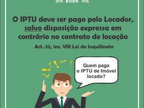 Quem paga IPTU: o locador ou o locatário?