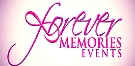 Forever Memories Events  Event Planner and Day of  Event Coordination Wedding, Parties, Funeral