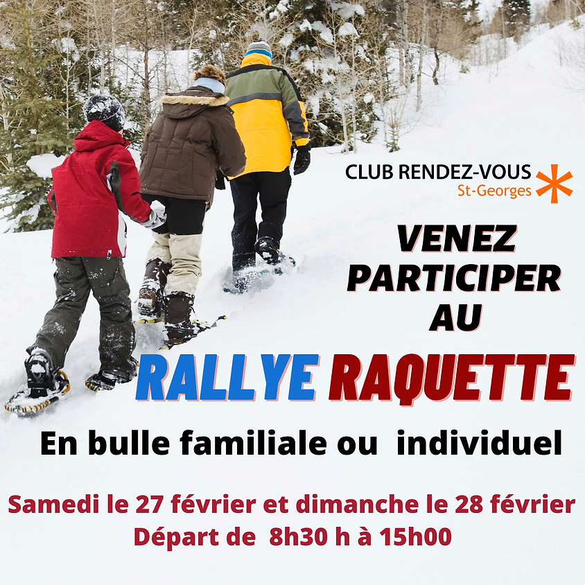 Rallye - Raquette le 27 et 28 février