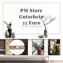 Gutschein 25 Euro PM Store.png