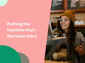 Putting the frontline first - the Sona story