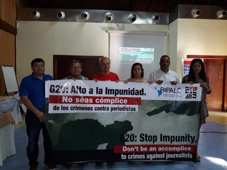G-20: Alto a la Impunidad. No seas cómplice de los crímenes contra periodistas
