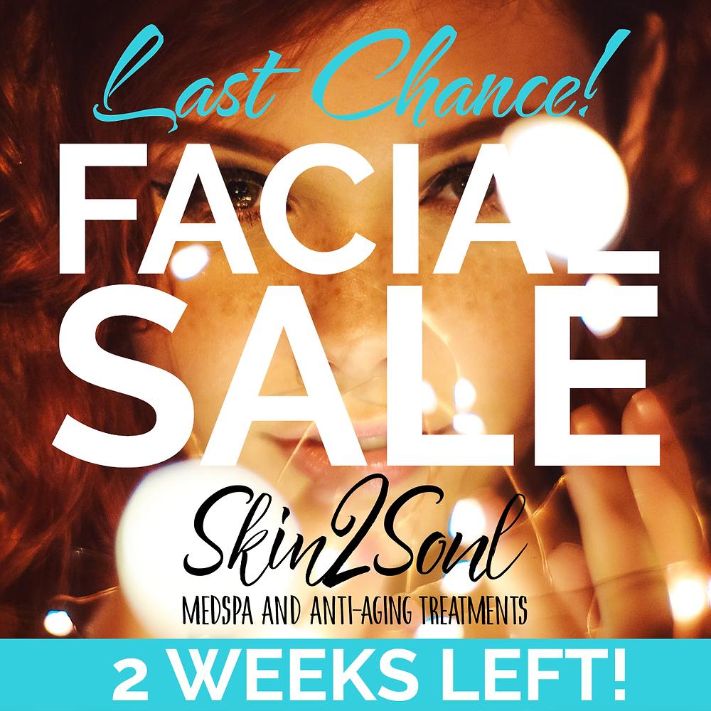 Facial Sale Ending Last Chance Skin2Soul