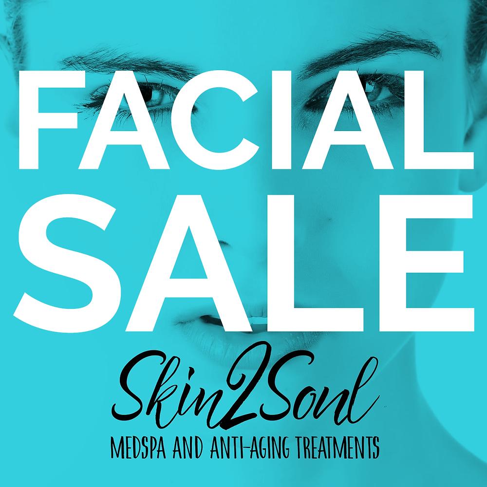 Facial Sale Skin2Soul MedSpa Anti-Aging