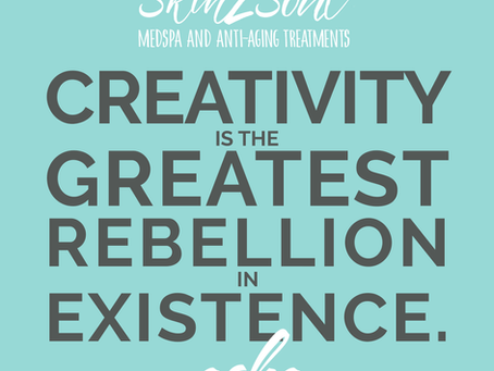 Creativity Is The Greatest Rebellion