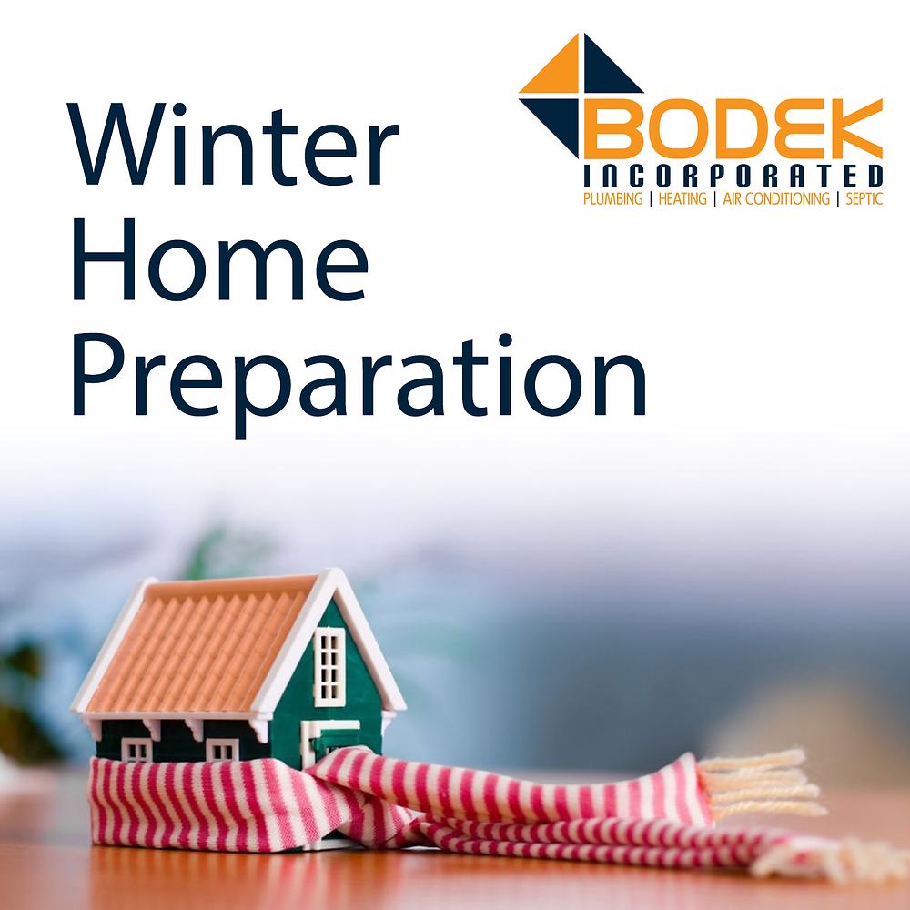 Winter Home Preparation BODEK INC. Binghamton Cold Frozen Problem Emergency Heating