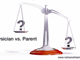 Physician Vs. Parent - Which Comes First?