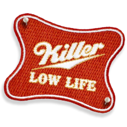 Killer Low-Life 100% Embroidered Patch