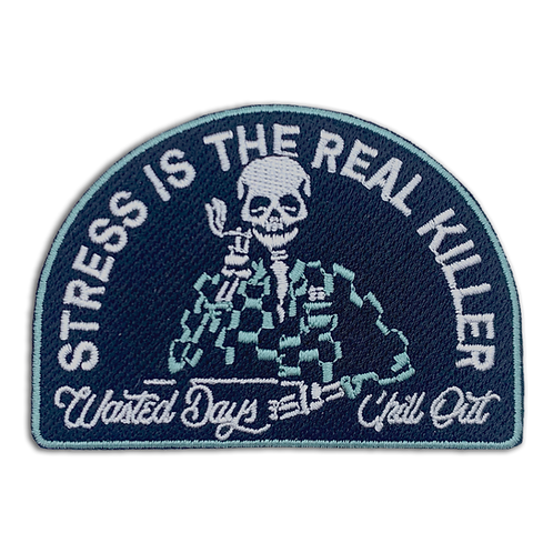 Stress Is The Real Killer Patch