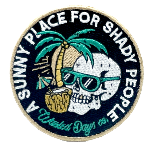 A Sunny Place For Shady People Patch