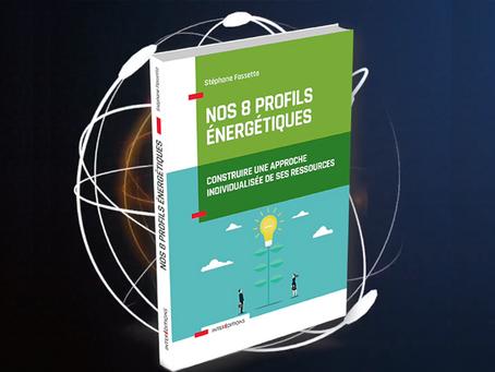 """Interview de Stéphane Fassetta - sortie du livre """"Nos 8 profils énergétiques"""""""