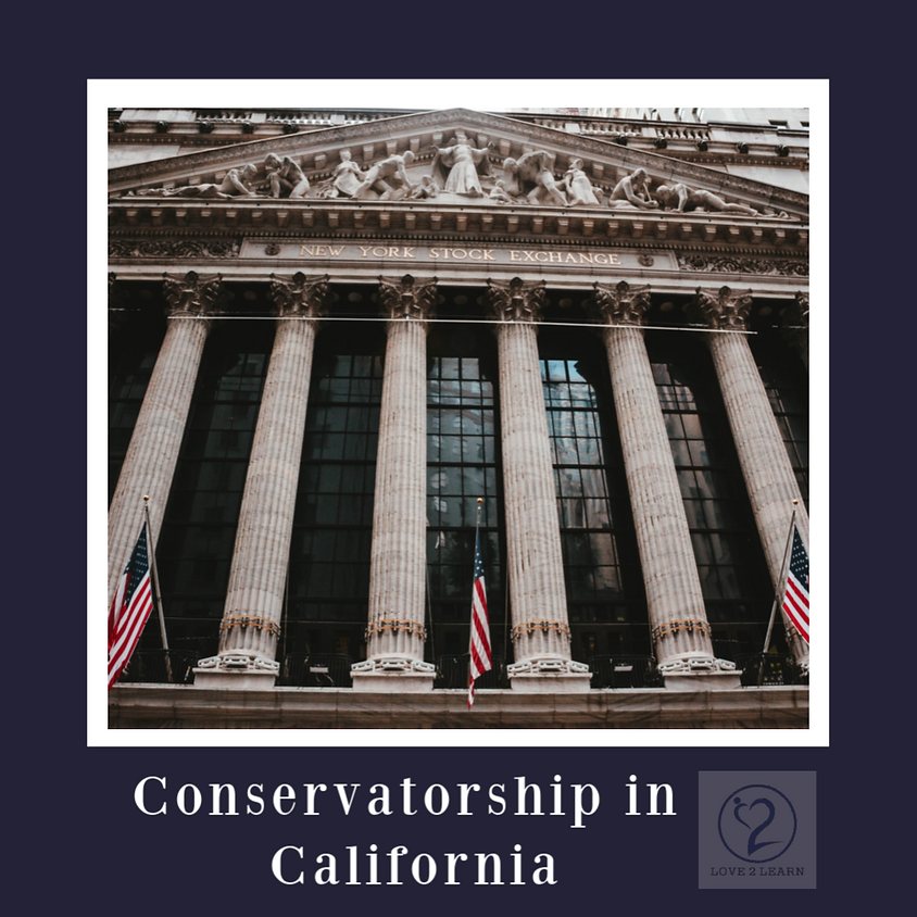 Parent Workshop   Conservatorship in California