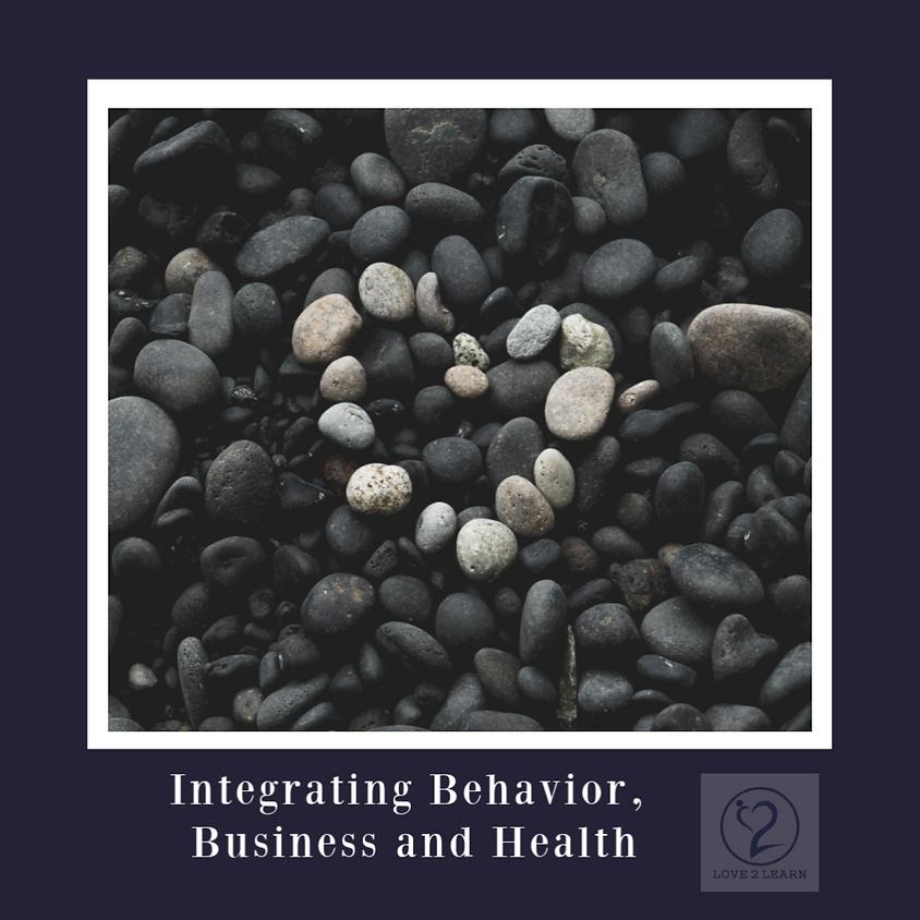 Speaker Series | Integrating Behavior, Business and Health