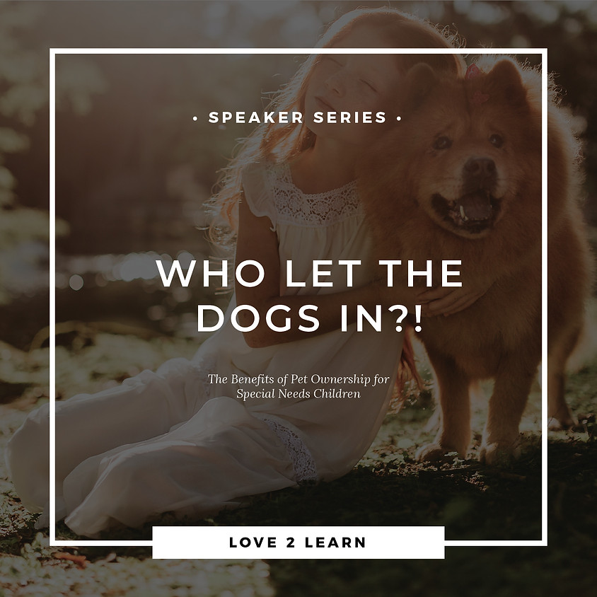 Speaker Series   Who Let the Dogs In?!