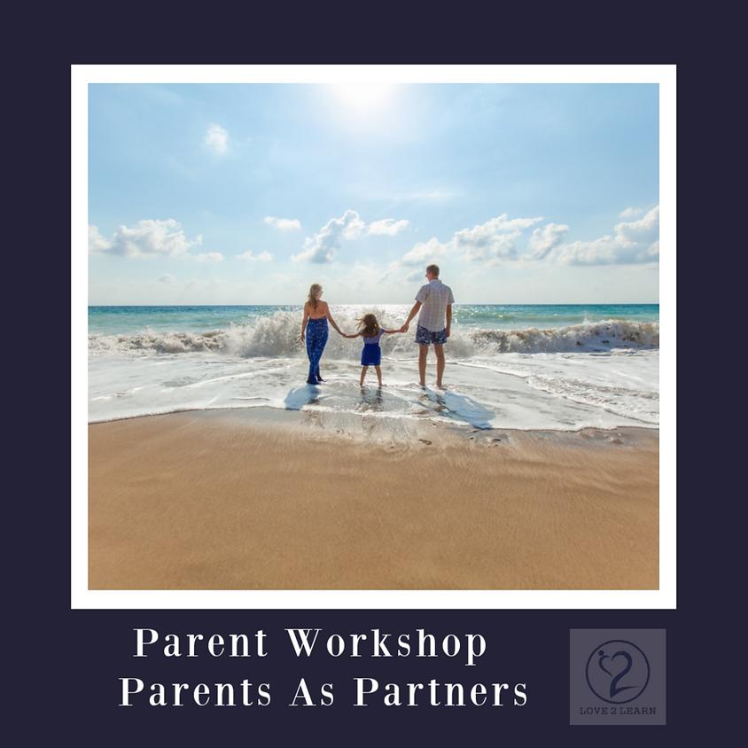 Parent Workshop | Parents As Partners