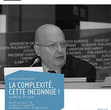 Conférence - 15 mars 2016 La complexité, cette inconnue ! Le défi du 21e siècle par Lambros Coulouba