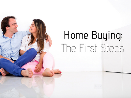 Home Buying: The First Steps