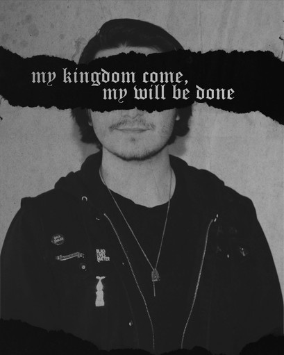 My Kingdom Come, My Will Be Done.