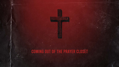 Coming Out of the Prayer Closet