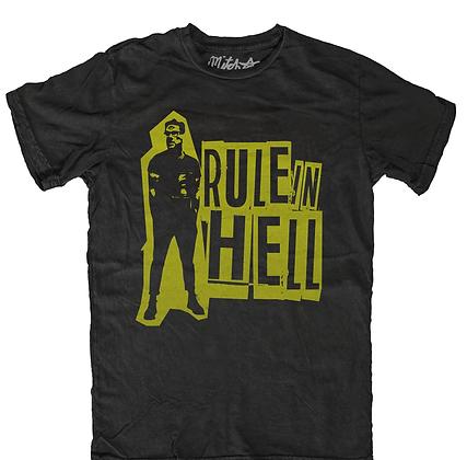 Rule In Hell Tee