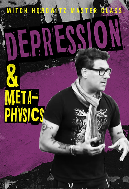 Mitch Horowitz Master Class-depression a