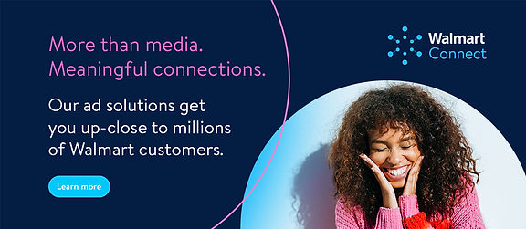Walmart Connect Advertising Campaign
