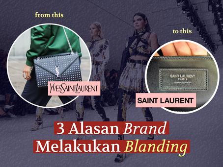 3 Alasan Brand Melakukan Blanding