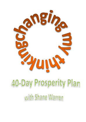 Changing My Thinking: 40-Day Prosperity Plan