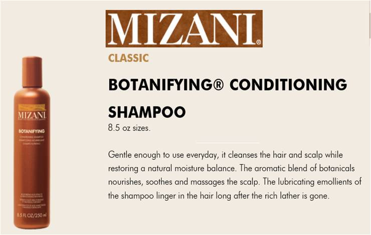 Mizani:  Btnfyng Conditioner Shampoo