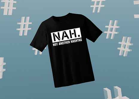 Not Another Hashtag Merchandise