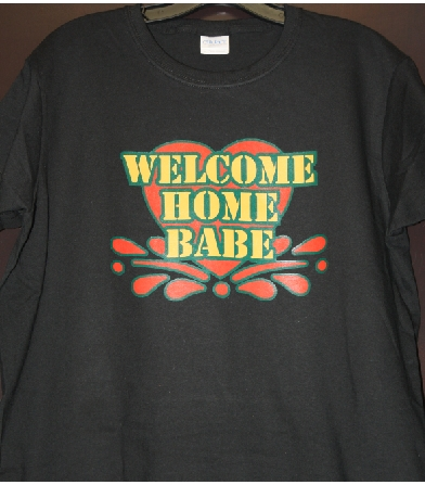 Welcome Home Babe custom tshirt