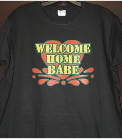 Welcome Home Babe custom tshirt
