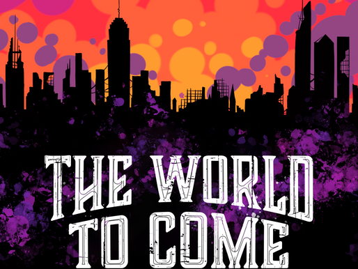 The World To Come Podcast Release!