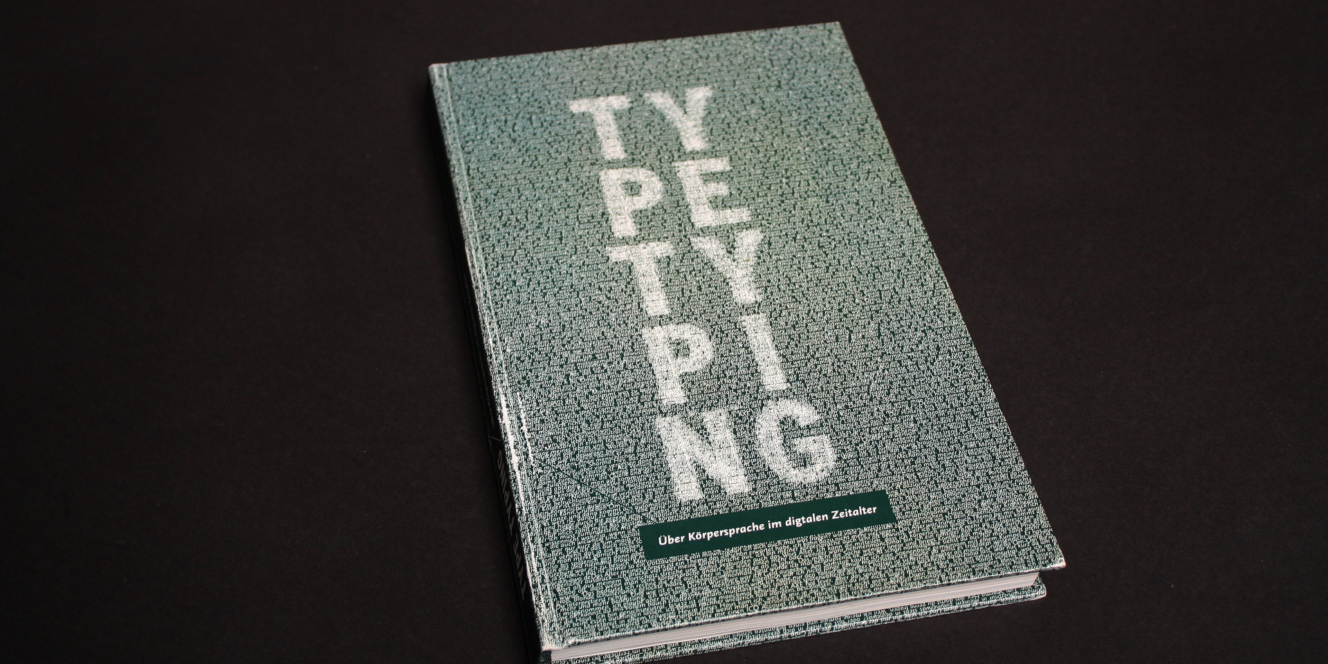 Type Typing – About body language in digital age