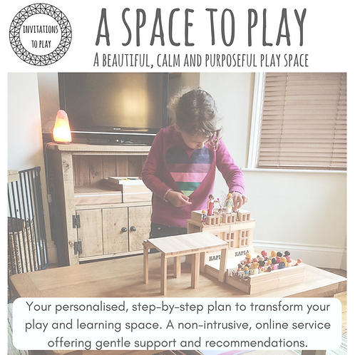 A Space to Play: A Beautiful, Calm and Purposeful Play Space