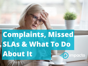 Complaints, Missed SLAs & What To Do About It