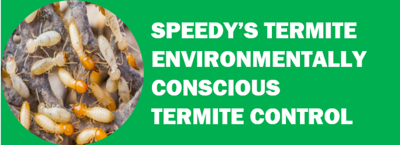 Speedy's Termite Control 562-353-9004 Green Pest Control Products