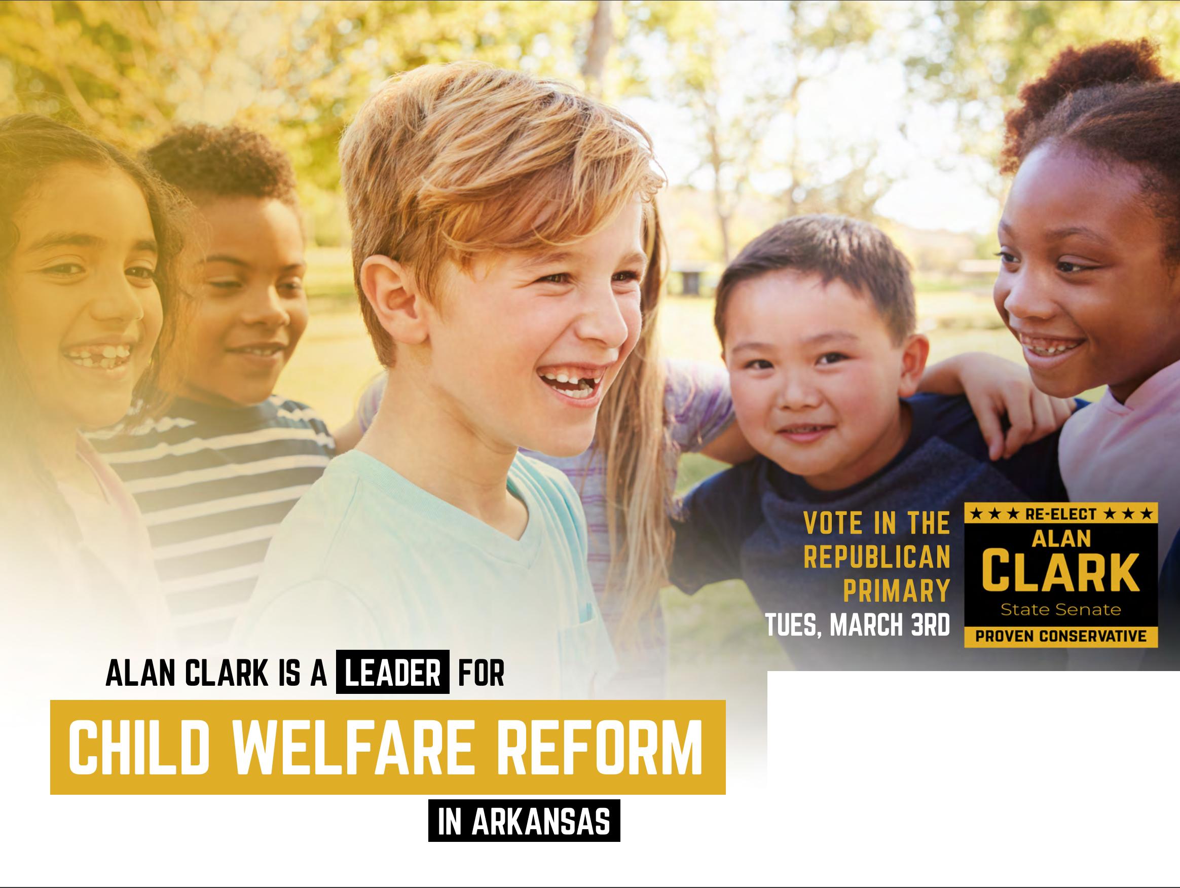 Child Welfare - Re-Elect Sen. Alan Clark